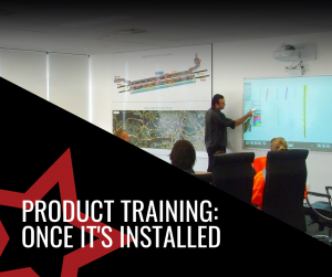 Product Training: Once it's installed