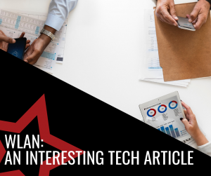 WLAN: An Interesting Tech Article