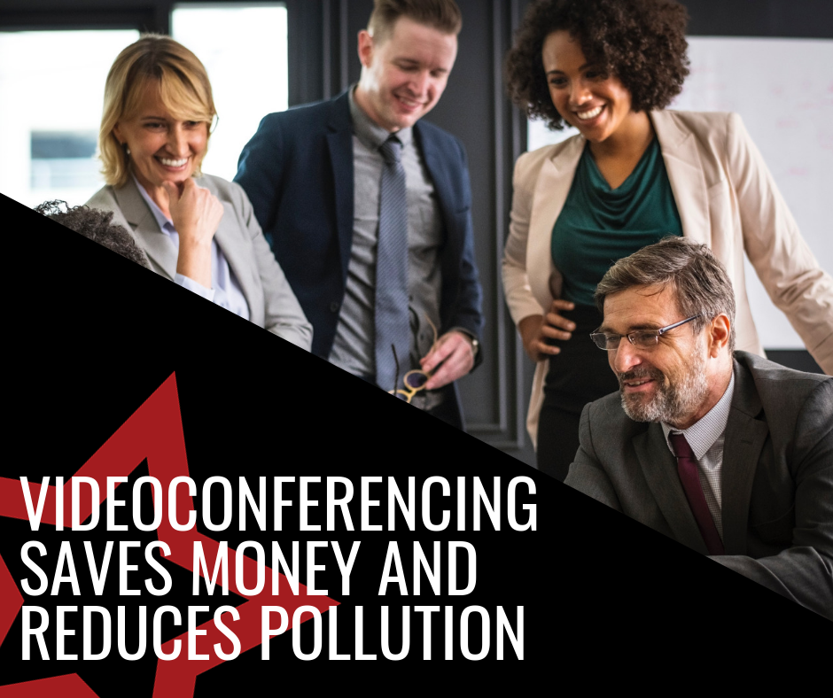 Videoconferencing Saves Money and Reduces Pollution